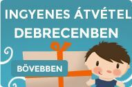 Debreceni ingyenes átvétel! Játékbolt Debrecen a Vámospércsi úton